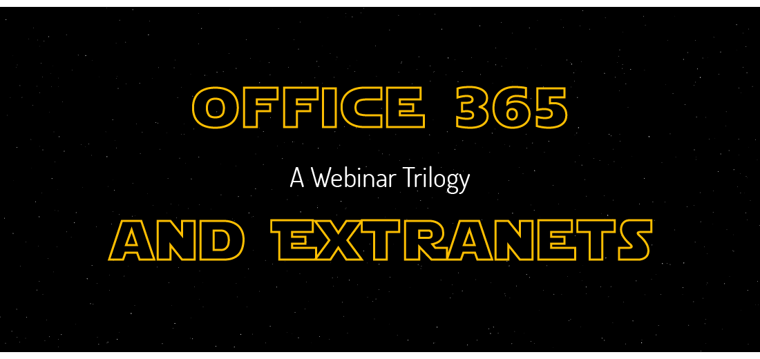 Office 365 and Extranets Webinar Trilogy banner